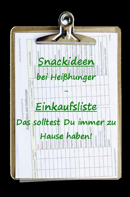 Snackideen bei Heißhunger und Einkaufsliste